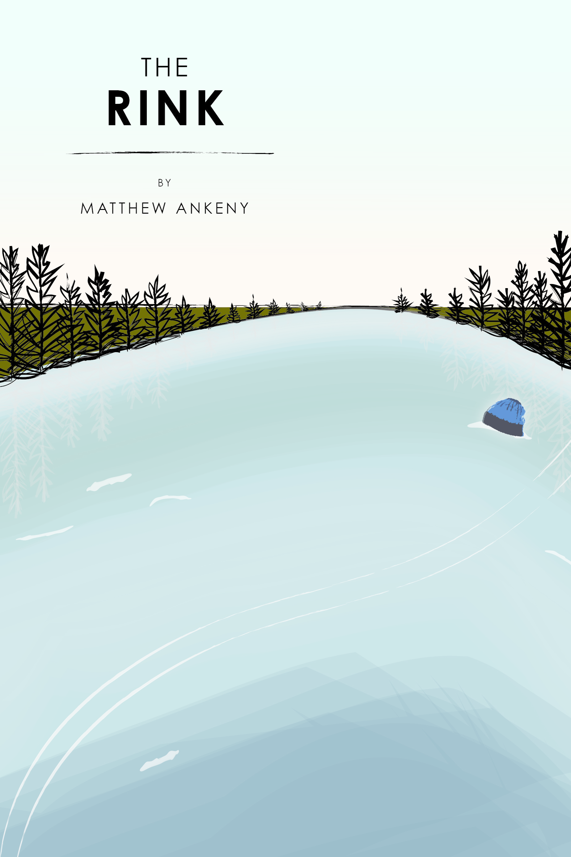The Rink by Matthew Ankeny, a flash novel from Bartleby Snopes Press