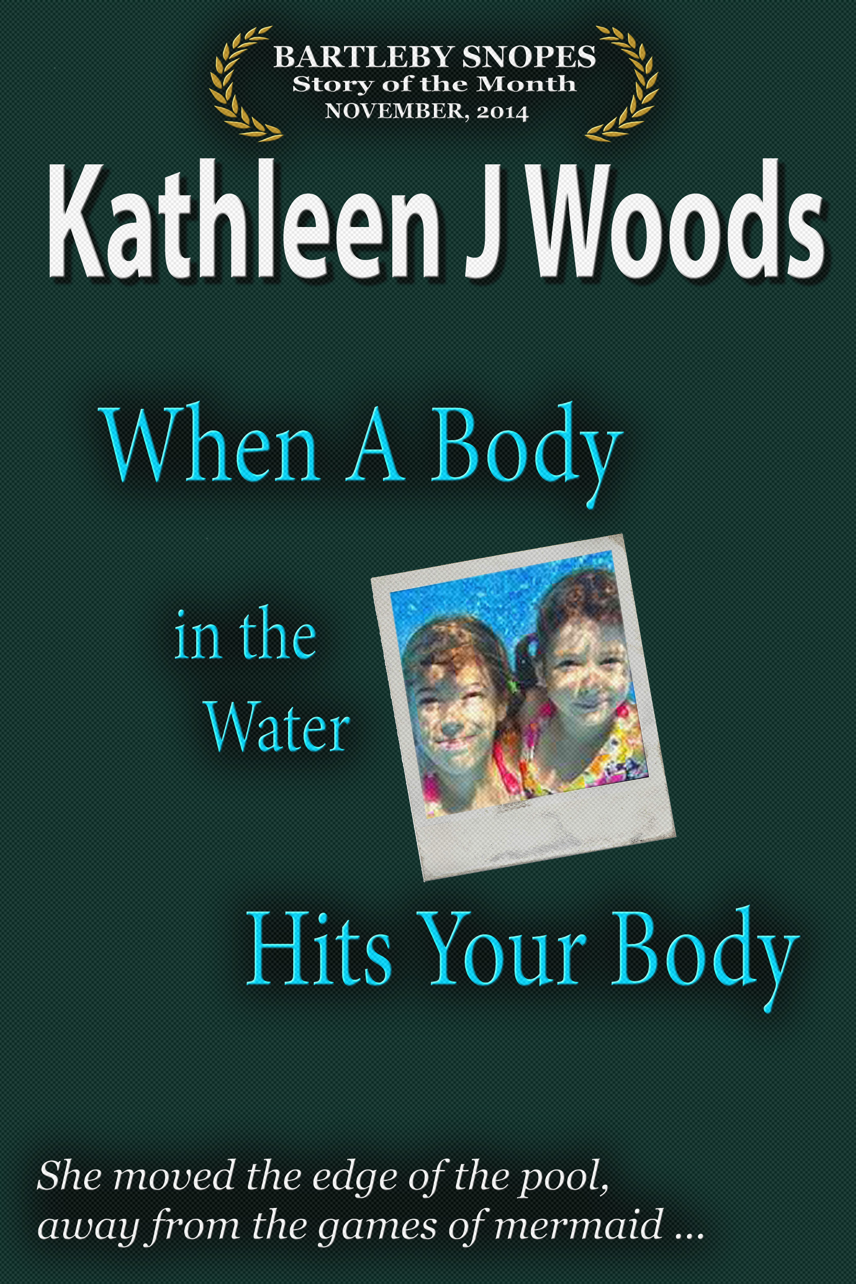 Kathleen J Woods Story of Month